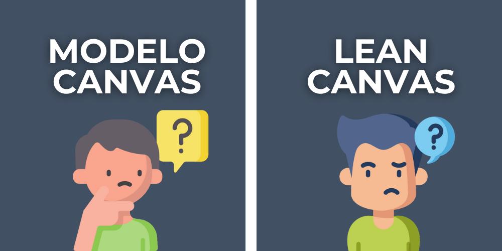 diferencia entre modelo canvas y lean canvas